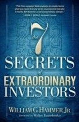 7 Secrets of Extraordinary Investors