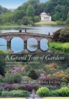 Grand Tour of Gardens