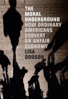 Moral Underground