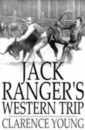 Jack Ranger's Western Trip