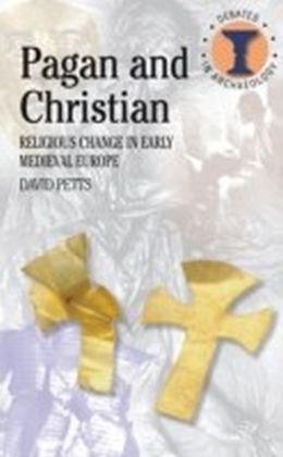 Pagan and Christian