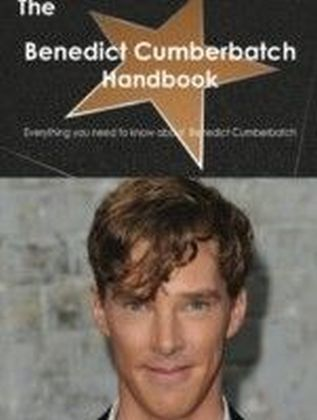 Benedict Cumberbatch Handbook - Everything you need to know about Benedict Cumberbatch