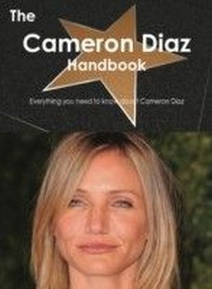 Cameron Diaz Handbook - Everything you need to know about Cameron Diaz