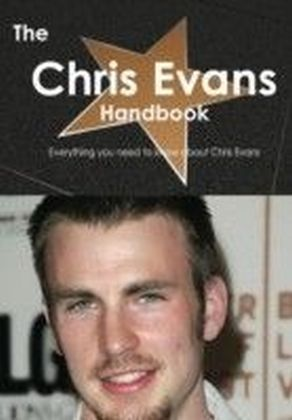 Chris Evans Handbook - Everything you need to know about Chris Evans