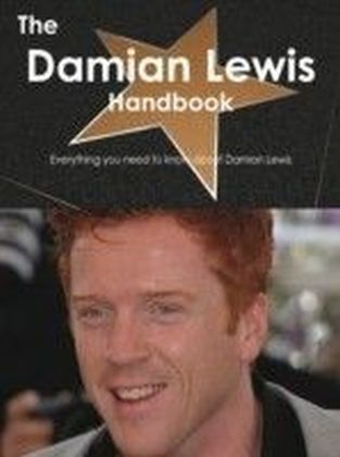 Damian Lewis Handbook - Everything you need to know about Damian Lewis