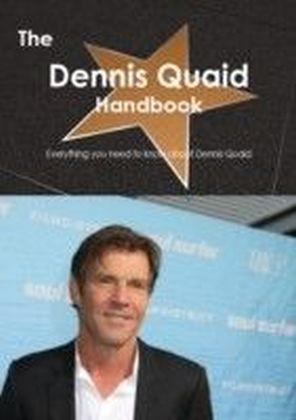 Dennis Quaid Handbook - Everything you need to know about Dennis Quaid