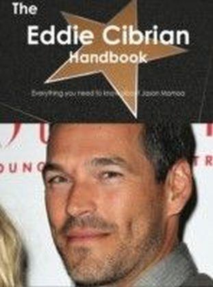 Eddie Cibrian Handbook - Everything you need to know about Eddie Cibrian