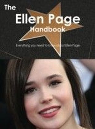 Ellen Page Handbook - Everything you need to know about Ellen Page
