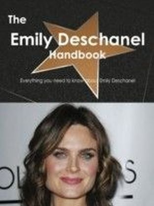 Emily Deschanel Handbook - Everything you need to know about Emily Deschanel