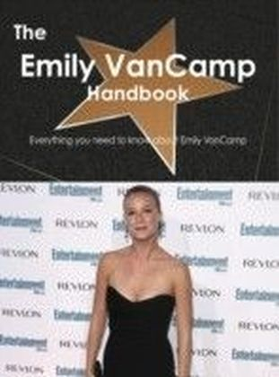 Emily VanCamp Handbook - Everything you need to know about Emily VanCamp