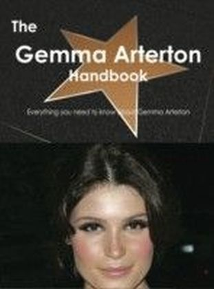 Gemma Arterton Handbook - Everything you need to know about Gemma Arterton