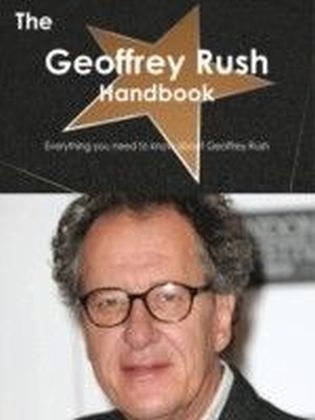 Geoffrey Rush Handbook - Everything you need to know about Geoffrey Rush