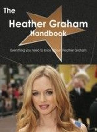 Heather Graham Handbook - Everything you need to know about Heather Graham