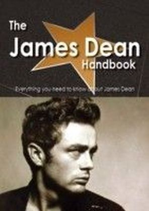 James Dean Handbook - Everything you need to know about James Dean