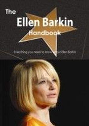 Ellen Barkin Handbook - Everything you need to know about Ellen Barkin