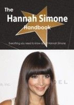 Hannah Simone Handbook - Everything you need to know about Hannah Simone