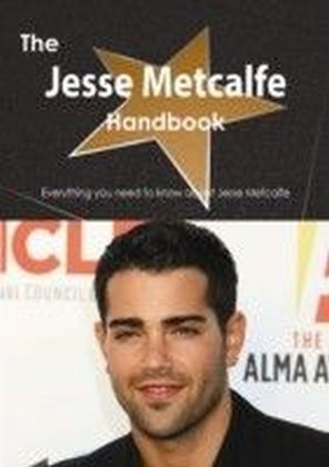 Jesse Metcalfe Handbook - Everything you need to know about Jesse Metcalfe
