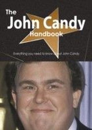 John Candy Handbook - Everything you need to know about John Candy