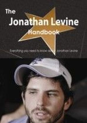 Jonathan Levine Handbook - Everything you need to know about Jonathan Levine
