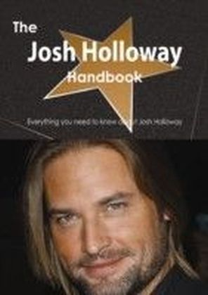 Josh Holloway Handbook - Everything you need to know about Josh Holloway