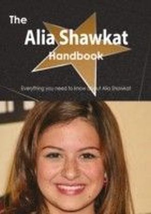 Alia Shawkat Handbook - Everything you need to know about Alia Shawkat