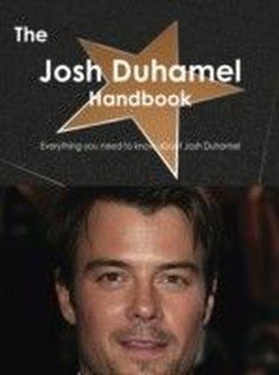 Josh Duhamel Handbook - Everything you need to know about Josh Duhamel