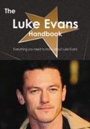 Luke Evans Handbook - Everything you need to know about Luke Evans