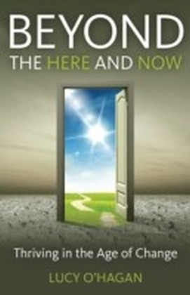 Beyond the Here and Now