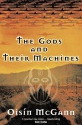 Gods and their Machines