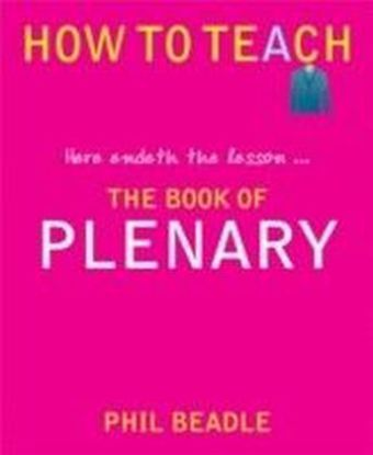 How to Teach: The Book of Plenary