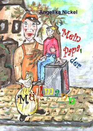 Mein Papa, der Müllmann