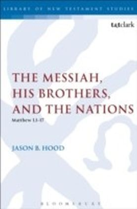 Messiah, His Brothers, and the Nations