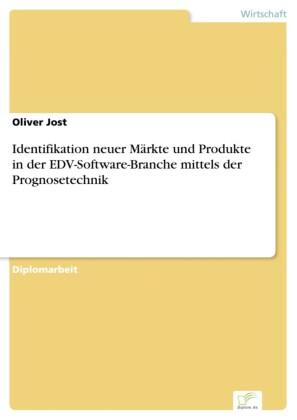 Identifikation neuer Märkte und Produkte in der EDV-Software-Branche mittels der Prognosetechnik
