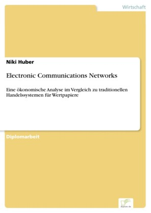 Electronic Communications Networks