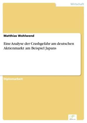 Eine Analyse der Crashgefahr am deutschen Aktienmarkt am Beispiel Japans