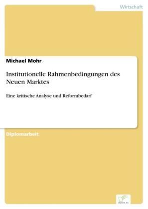 Institutionelle Rahmenbedingungen des Neuen Marktes