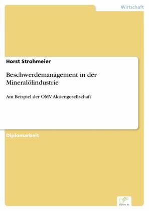 Beschwerdemanagement in der Mineralölindustrie