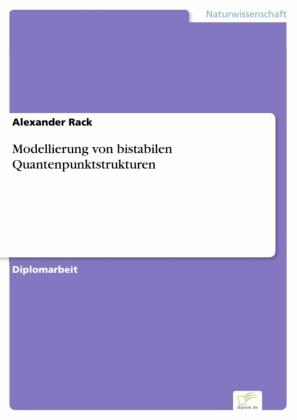 Modellierung von bistabilen Quantenpunktstrukturen
