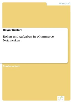 Rollen und Aufgaben in eCommerce Netzwerken