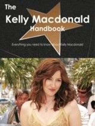 Kelly Macdonald Handbook - Everything you need to know about Kelly Macdonald