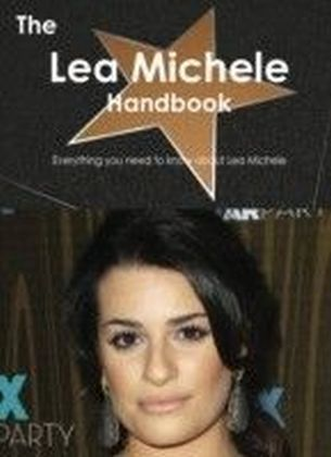 Lea Michele Handbook - Everything you need to know about Lea Michele