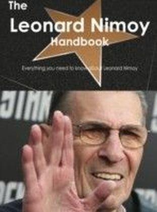 Leonard Nimoy Handbook - Everything you need to know about Leonard Nimoy