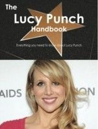 Lucy Punch Handbook - Everything you need to know about Lucy Punch