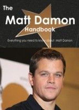 Matt Damon Handbook - Everything you need to know about Matt Damon