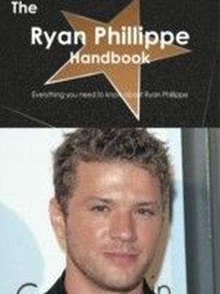 Ryan Phillippe Handbook - Everything you need to know about Ryan Phillippe