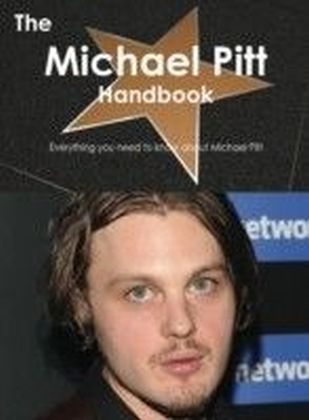 Michael Pitt Handbook - Everything you need to know about Michael Pitt