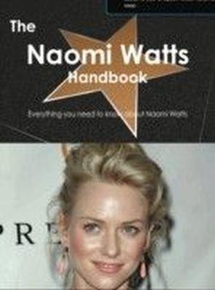 Naomi Watts Handbook - Everything you need to know about Naomi Watts