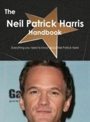 Neil Patrick Harris Handbook - Everything you need to know about Neil Patrick Harris