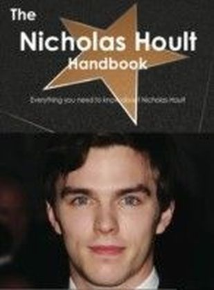 Nicholas Hoult Handbook - Everything you need to know about Nicholas Hoult