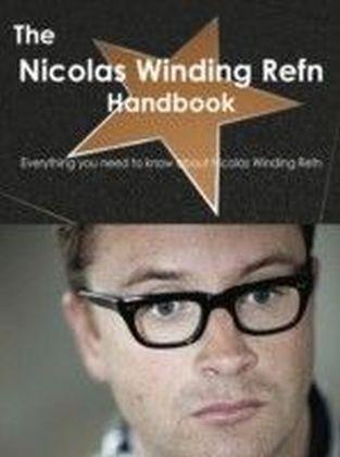 Nicolas Winding Refn Handbook - Everything you need to know about Nicolas Winding Refn